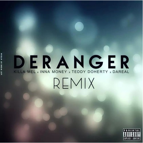 Déranger Remix