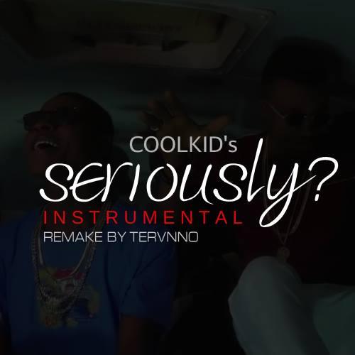 CoolKid Berka ft BeatBaller - Seriously Instrumental Remake