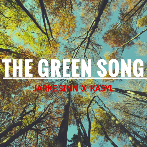 The Green Song (Feat. Kasyl)